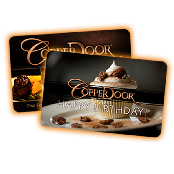 eGift Cards available at Copper Door